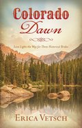 Colorado Dawn (Romancing America Series) eBook