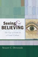 Seeing and Believing eBook