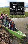 Wild and Wonderful eBook