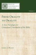From Orality to Orality (#02 in Biblical Performance Criticism Series) eBook