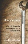 Henry's Glory eBook