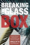Breaking the Glass Box eBook