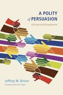 A Polity of Persuasion eBook