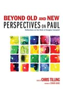 Beyond Old and New Perspectives on Paul eBook