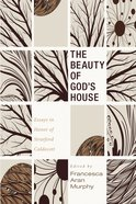 The Beauty of God's House eBook