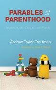 Parables of Parenthood eBook