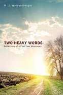 Two Heavy Words eBook