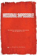 Missional: Impossible! eBook