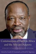 Communities of Faith in Africa and the African Diaspora eBook
