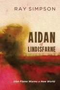 Aidan of Lindisfarne eBook