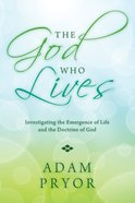 The God Who Lives eBook