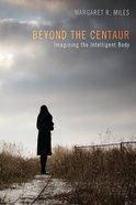 Beyond the Centaur eBook
