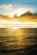 Creation's Beauty as Revelation eBook