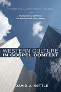 Western Culture in Gospel Context eBook