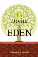 The Dome of Eden eBook