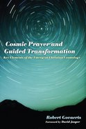 Cosmic Prayer and Guided Transformation eBook