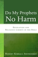 Do My Prophets No Harm eBook