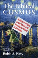 The Biblical Cosmos eBook