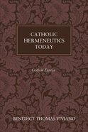 Catholic Hermeneutics Today eBook