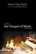 Reading the Gospel of Mark as a Novel eBook