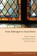 From Aldersgate to Azusa Street eBook