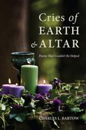 Cries of Earth and Altar eBook