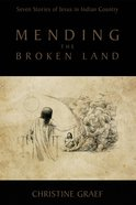 Mending the Broken Land eBook