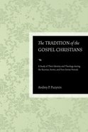 The Tradition of the Gospel Christians eBook