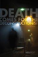Death Comes For the Deconstructionist eBook