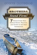 Brothers, Stand Firm eBook