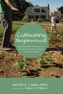 Cultivating Neighborhood eBook
