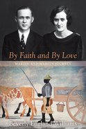 By Faith and By Love eBook