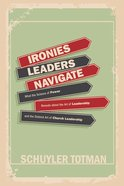 Ironies Leaders Navigate eBook