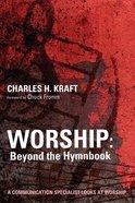 Worship: Beyond the Hymnbook
