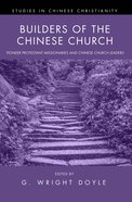 Builders of the Chinese Church eBook