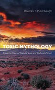 Toxic Mythology eBook