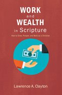 Work and Wealth in Scripture eBook