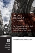The Only Sacrament Left to Us eBook