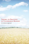 Theory to Practice in Vulnerable Mission eBook