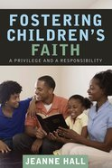 Fostering Children's Faith eBook