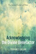 Acknowledging the Divine Benefactor eBook