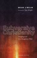 Subversive Christianity, Second Edition eBook