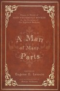 A Man of Many Parts eBook