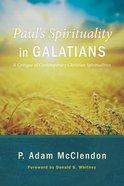 Paul's Spirituality in Galatians eBook
