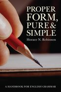 Proper Form, Pure and Simple eBook