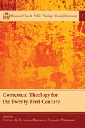 Contextual Theology For the Twenty-First Century eBook