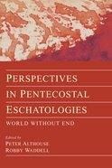Perspectives in Pentecostal Eschatologies eBook
