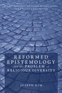 Reformed Epistemology and the Problem of Religious Diversity eBook