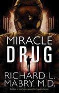 Miracle Drug eBook