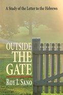 Outside the Gate eBook